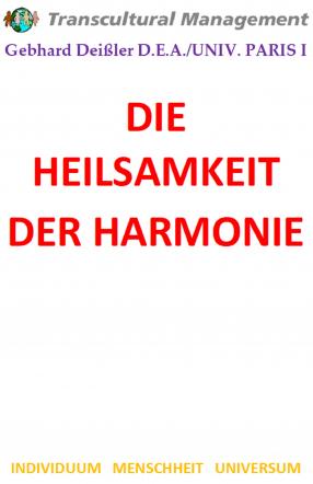DIE HEILSAMKEIT DER HARMONIE
