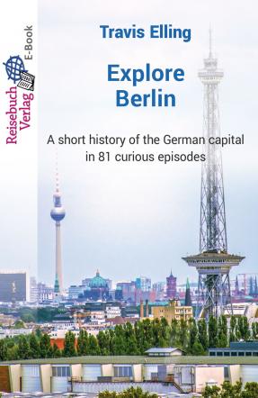 Explore Berlin