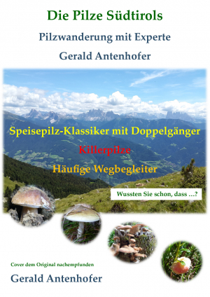 Die Pilze Südtirols