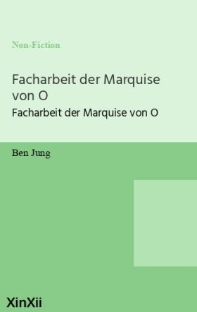Facharbeit der Marquise von O
