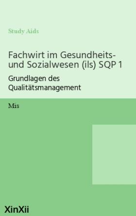 Fachwirt im Gesundheits- und Sozialwesen (ils) SQP 1