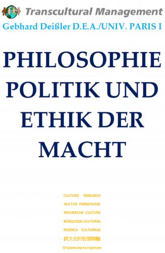PHILOSOPHIE, POLITIK UND ETHIK DER MACHT