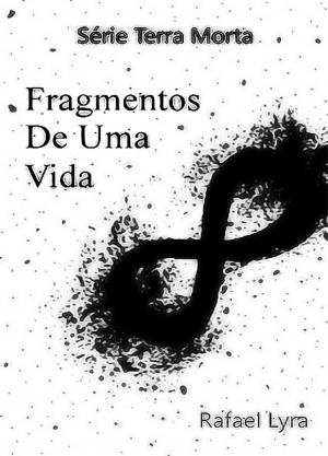 Fragmentos de uma vida