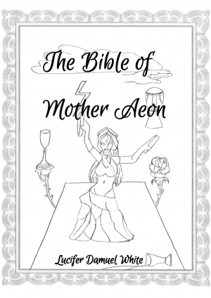 The Bible of Mother Aeon