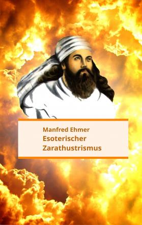 Esoterischer Zarathustrismus