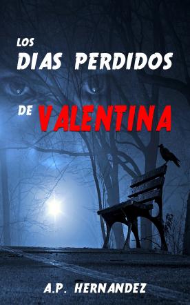Los días perdidos de Valentina