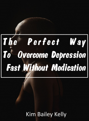 The Perfect Way To Overcome Depression Fast Without Medication