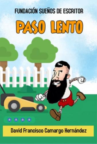 PASO LENTO