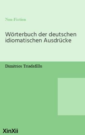 Wörterbuch der deutschen idiomatischen Ausdrücke