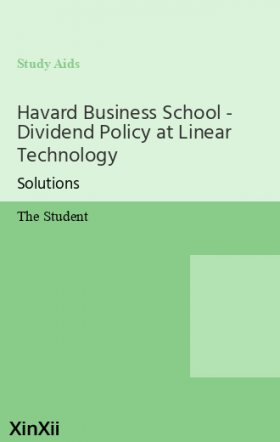 Havard Business School - Dividend Policy at Linear Technology