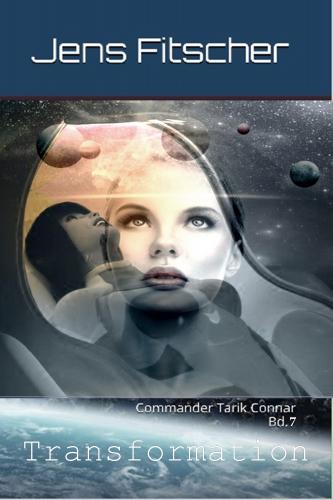 Transformation (Commander Tarik Connar 7)