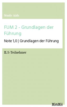 FUM 2 - Grundlagen der Führung