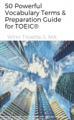 50 Powerful Vocabulary Terms & Preparation Guide for TOEIC