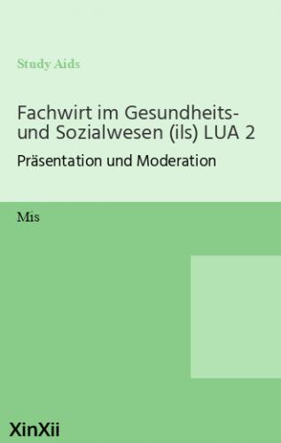 Fachwirt im Gesundheits- und Sozialwesen (ils) LUA 2