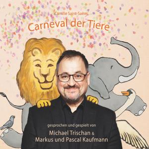 "Camille Saint-Saëns  ""Carneval der Tiere"""