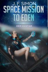 Der Avatar (Space Mission to Eden 3)