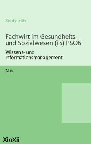 Fachwirt im Gesundheits- und Sozialwesen (ils) PSO6
