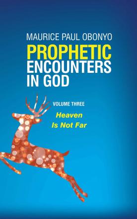 PROPHETIC ENCOUNTERS IN GOD