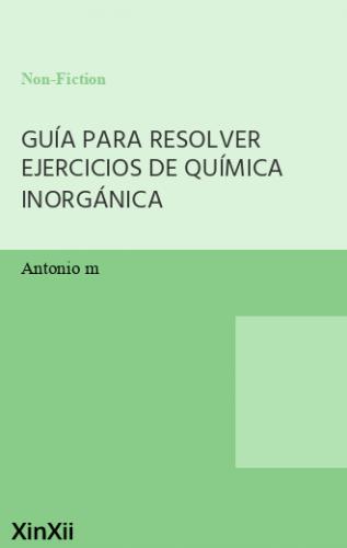 GUÍA PARA RESOLVER EJERCICIOS DE QUÍMICA INORGÁNICA