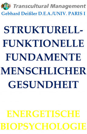 STRUKTURELL-FUNKTIONELLE FUNDAMENTE MENSCHLICHER GESUNDHEIT