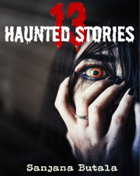 13 Haunted Stories