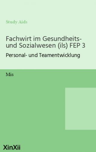 Fachwirt im Gesundheits- und Sozialwesen (ils) FEP 3