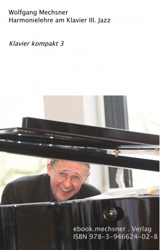 Harmonielehre am Klavier III. Jazz