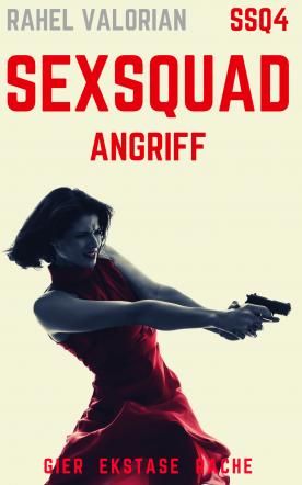 SexSquad: Angriff