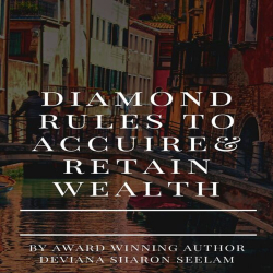 Diamond rules to Accquire&Retain wealth