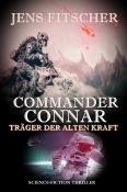 Commander Connar (Träger der Alten Kraft)
