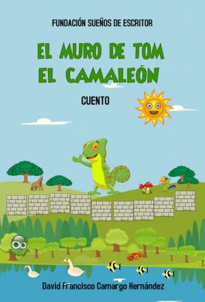 EL MURO DE TOM EL CAMALEÓN