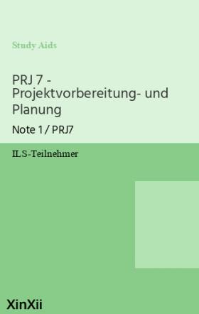 PRJ 7 - Projektvorbereitung- und Planung