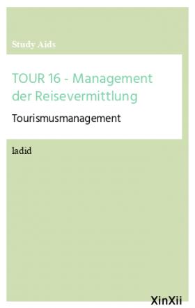TOUR 16 - Management der Reisevermittlung