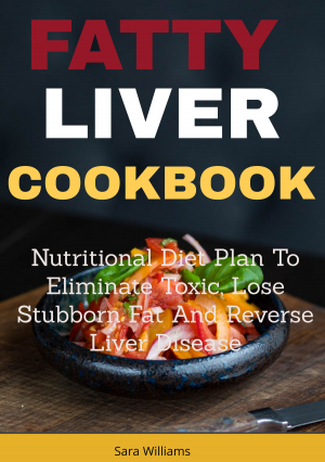 Fatty Liver Cookbook