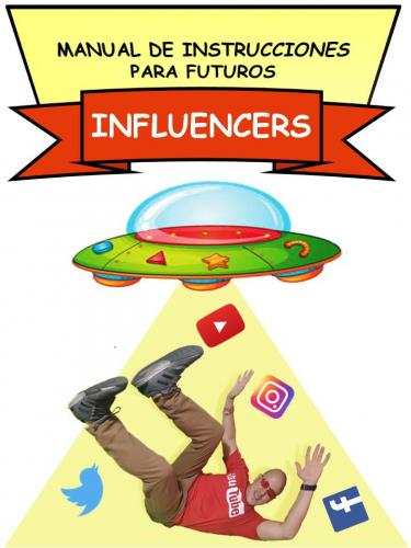 manual de instrucciones para futuros influencers
