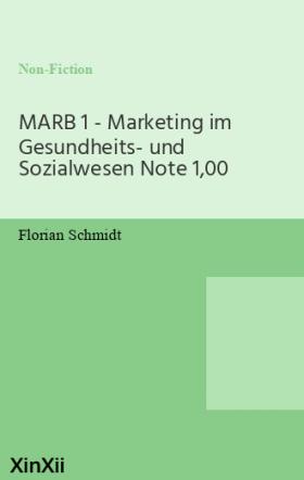 MARB 1 - Marketing im Gesundheits- und Sozialwesen Note 1,00