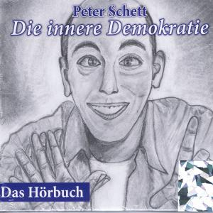 Die innere Demokratie - Das Hörbuch