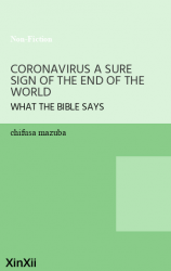 CORONAVIRUS A SURE SIGN OF THE END OF THE WORLD
