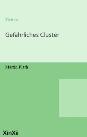 Gefährliches Cluster