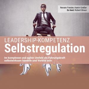 Leadership-Kompetenz Selbstregulation