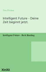 Intelligent Future - Deine Zeit beginnt jetzt.