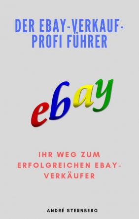 Der Ebay-Verkauf-Profi-Führer