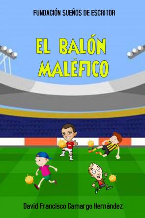 EL BALÓN MALÉFICO