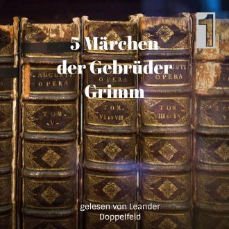 5 Märchen der Gebrüder Grimm Folge 1