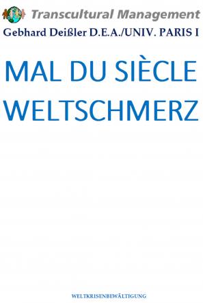 MAL DU SIÈCLE WELTSCHMERZ