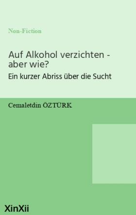 Auf Alkohol verzichten - aber wie?
