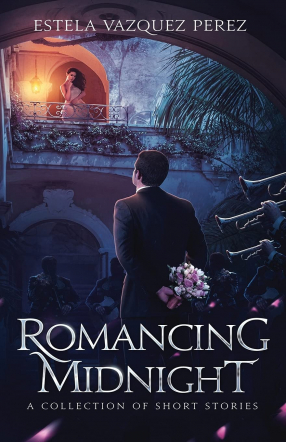 Romancing Midnight: A Collection of Short Stories