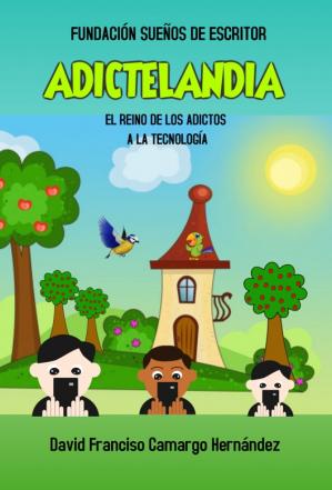 ADICTELANDIA