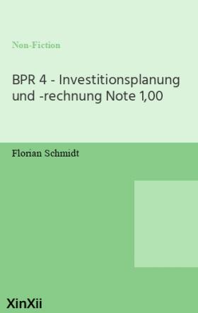 BPR 4 - Investitionsplanung und -rechnung Note 1,00
