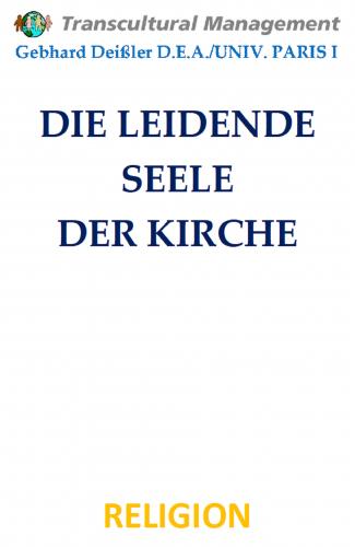 DIE LEIDENDE SEELE DER KIRCHE